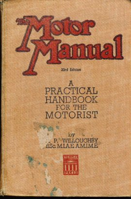 1948 The Motor Manual 33rd Edition - A Practical Handbook for the Motorist by Willoughby VGC for age ref123