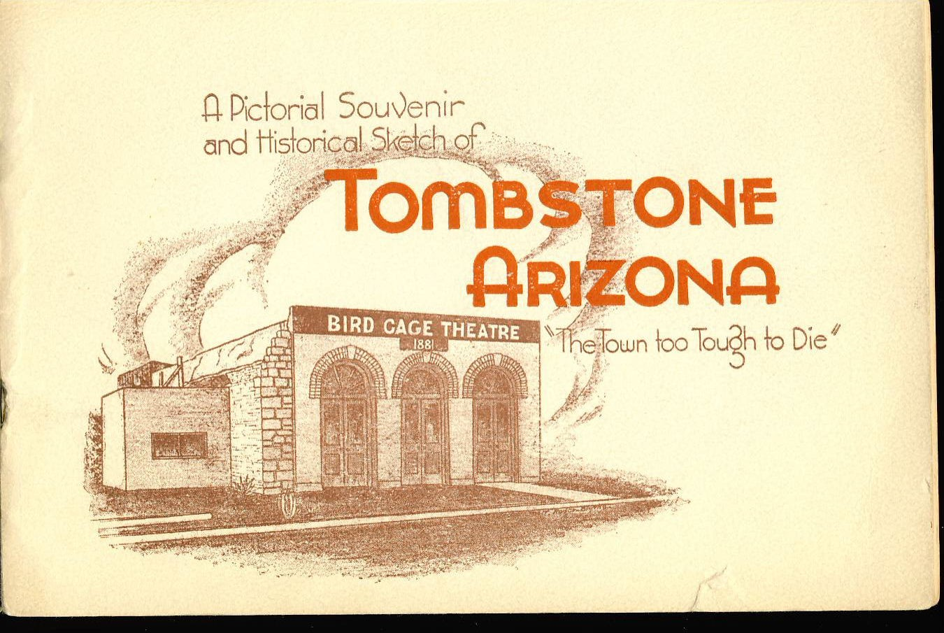 1968 Vintage Pictorial Souvenir & Historical Sketch of TOMBSTONE Arizona. Inscription inside cover signed by JUDY ANN HOFFMAN- The Town too Tough to Die. Please see photo and FULL DESCRIPTION. ref04