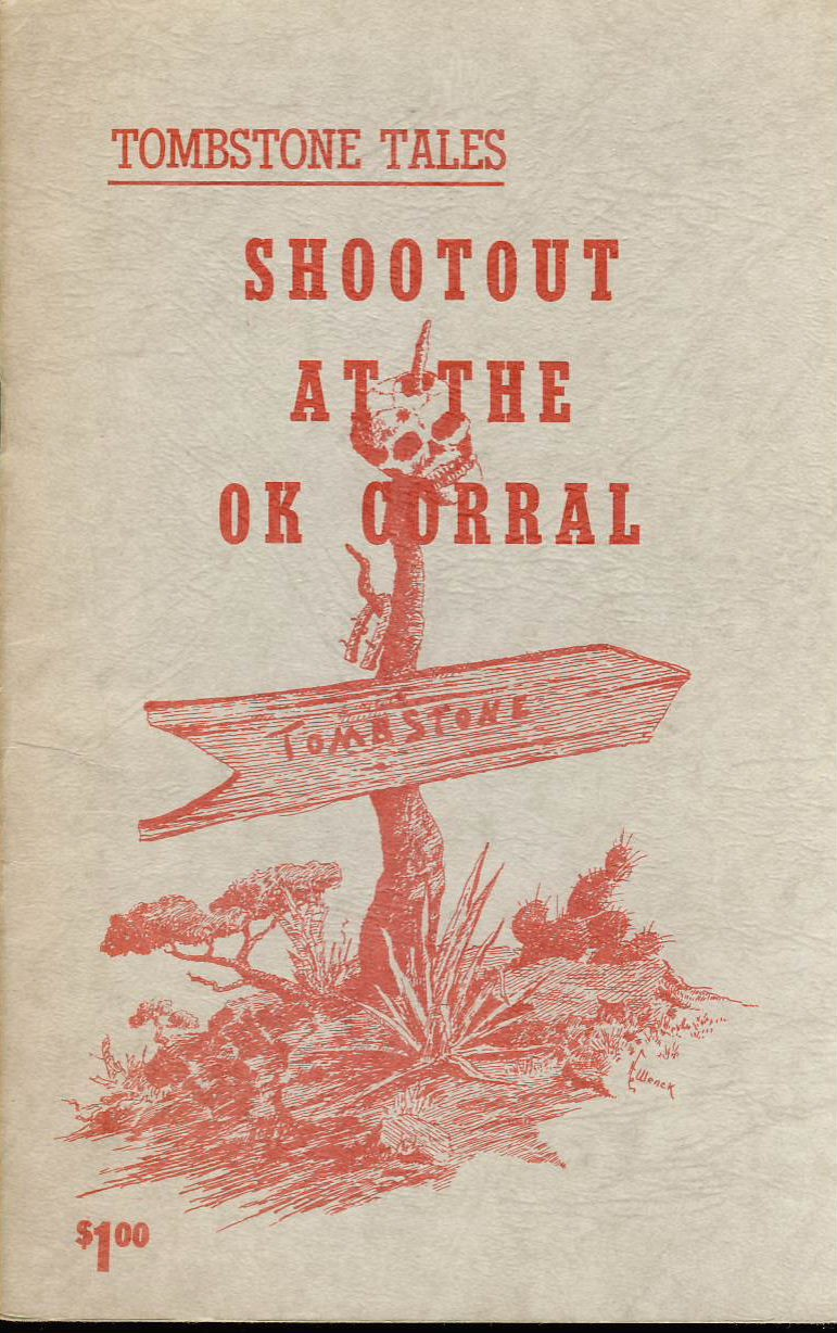 1968 vintage 32 page paperback booklet TOMBSTONE TALES Shootout at the OK Corrall - in good clean condition. ref013
