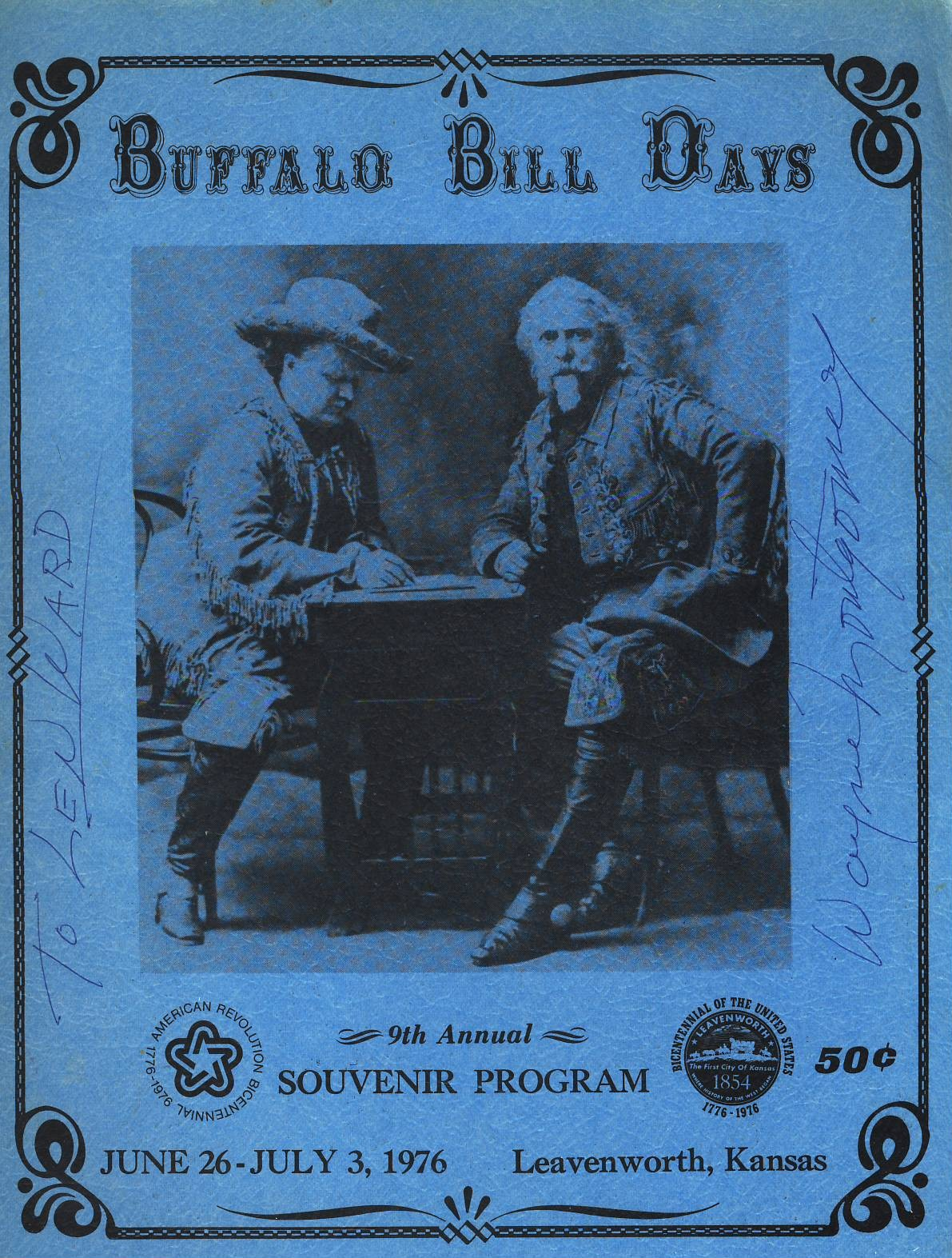 1976 Bicentennial Year Leavenworth Kansas 32 pages vintage programme featuring the story of William F. Cody (Buffalo Bill). Signed Wayne Montgomery to Len Ward. Approx 21cm x 28cm. Local adverts. Please see photo and FULL DESCRIPTION