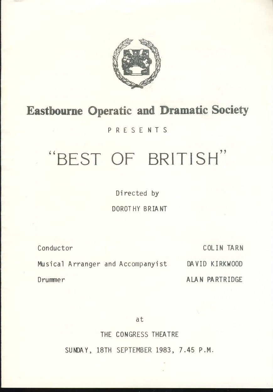 1983 Eastbourne Operatic Dramatic Society BEST OF BRITISH programme / cast list. Good used condition. Some light handling creases.  This vintage Theatre programme measures approx 15cm x 21cm. Please read full description and see large photo. C437