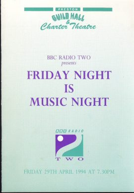 1994 BBC Radio Two Friday Night is Music Night PRESTON GUILD HALL programme. Good used condition with some marks on cover.  This is a vintage Theatre programme. Please read full description and see large photo. C450
