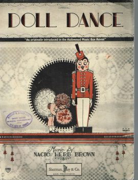 Doll Dance Nacio Herb Brown Mason & Risch EDMONTON vintage sheet music refS1-3045 Good Condition for age . Please see large photo and read full description.