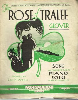 The Rose of Tralee Glover Song accompaniment & Piano Solo vintage sheet music refS1-3050 Fair Condition for age . Please see large photo and read full description.