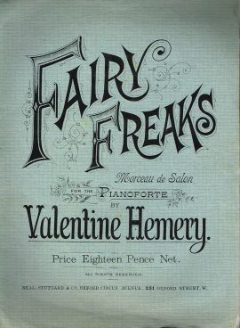 FAIRY FREAKS by Valentine Hemery Pianoforte vintage sheet music refS1-3052 Good Condition for age . Undated. Please see large photo and read full description.