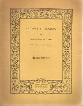 ANDANTE ET SCHERZO Henri Busser Trompette et Piano vintage sheet music refS1-3054 Good Condition for age . Please see large photo and read full description.