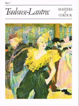 Masters Of Colour Part 7 Toulouse-Lautrec 1984 Eaglemoss Publication Good condition for a vintage magazine. Marks on cover. Clean inside. Please see photo and read full description.