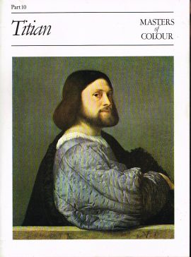 Masters Of Colour Part 10 TITIAN 1984 Eaglemoss Publication Good condition for a vintage magazine. Marks on cover. Clean inside. Please see photo and read full description.