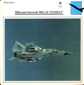 Mikoyan-Guervich MiG-25 FOXBAT Interceptor USSR Military Aircraft Collectors Card refP6 This vintage collectors card is in Very Good Condition for age. Please read the full description and see photo.
