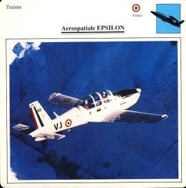 Aerospatiale EPSILON Trainer France Military Aircraft Collectors Card refP6 This vintage collectors card is in Very Good Condition for age. Please read the full description and see photo.