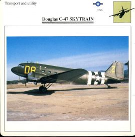Douglas C-47 SKYTRAIN Transport and utility USA Military Aircraft Collectors Card refP6 This vintage collectors card is in Very Good Condition for age. Please read the full description and see photo.