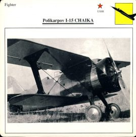 Polikarpov I-15 CHAIKA Fighter USSR Military Aircraft Collectors Card refP6 This vintage collectors card is in Good Condition for age. Please read the full description and see photo.