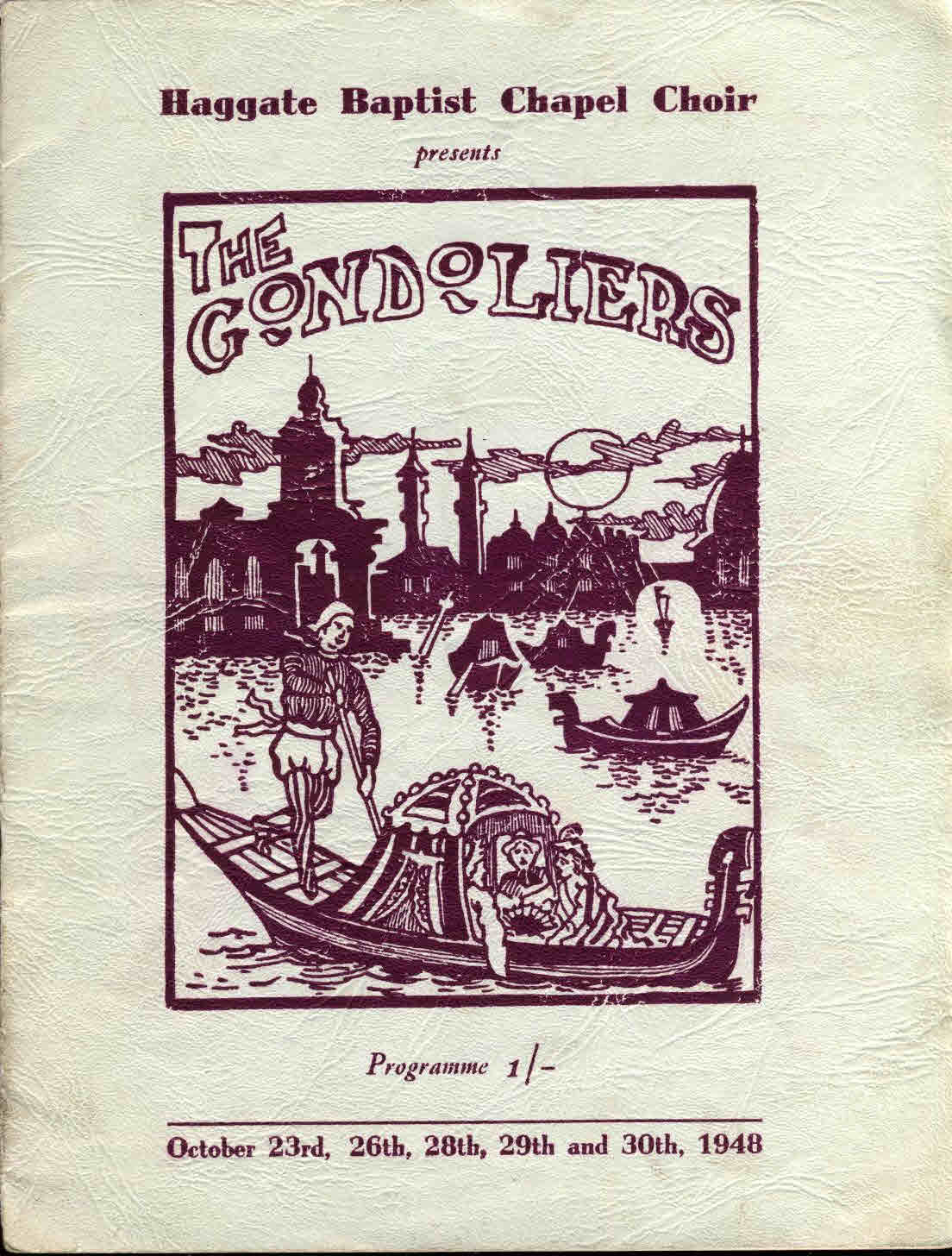1948 Haggate Baptisit Chapel Choir THE GONDOLIERS theatre programme refS7-box1 19cm x 25 cm approx. This is a pre-owned product in fairly good condition for it's age. Some wear