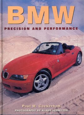 BMW Precision & Performance is a pre-owned book in good clean condition. Damage to top edge and corner of front cover with scuffing to edges (not visible in photo)