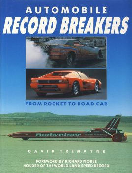 Automobile RECORD BREAKERS from Rocket to Road Car is a pre-owned book in very good clean condition. DJ has a little wear and curl to edges.