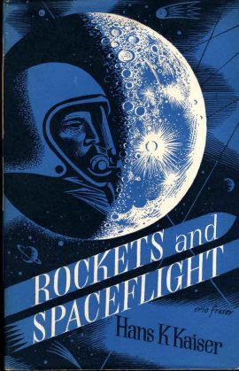 Rockets and Spaceflight by Hans K Kaiser 1961 vintage HB book DJ Scientific Book Club ref48 This is a pre-owned book in good condition with dustjacket. Please see photo and read full description for condition.