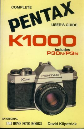 Complete PENTAX K1000 user's guide includes P30n/P3n by David Kilpatrick Paperback Book refS4 This is a pre-owned book in good used condition