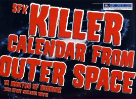 SFX The Killer Calendar From Outer Space 2005 calendar Ideal for framing refS2-042 This vintage publication is in Very Good Condition for age.  Please read the full description and see photo. This listing is for the calendar ONLY. Sorry no extras