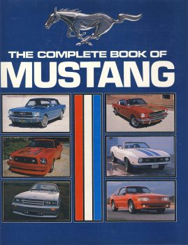 The Complete Book of MUSTANG is a pre-owned book in good clean condition. DJ and hardcover have some marks and sign of wear.