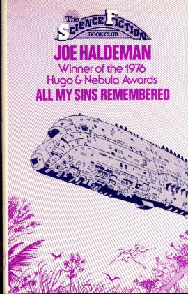 Joe Haldeman ALL MY SINS REMEMBERED Science Fiction 1977 vintage HB book DJ ref69 A pre-owned book in good condition with dustjacket. Please see photo and full description.