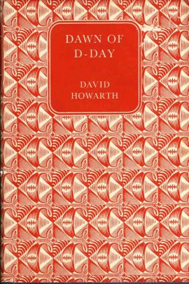 Dawn of D-Day by David Howarth 1960 vintage HB book DJ 256 pages ref70 A pre-owned book in good condition with dustjacket. Please see photo and full description.