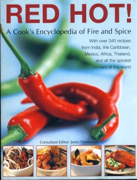 RED HOT! 340 recipes Cook's Encyclopedia of Fire and Spice paperback book 2008 312 pages ref79 A pre-owned book in good condition. Please see photo and full description.