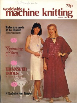 Worldwide Machine Knitting patterns magazine August 1980 56 pages refS1-060 This vintage publication is in Good Condition for age. Please read the full description and see photo.