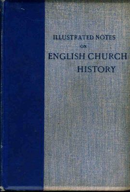 1901 Illustrated Notes on English Church History Vol.1 Rev C A Lane revised edition vintage HB book ref85 A pre-owned vintage book in good condition for age. Please see photo and full description.