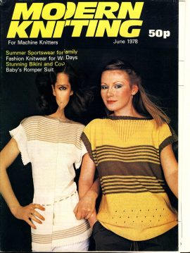 Modern Knitting for Machine Knitters June 1978 vintage magazine 54 pages refS1-062 This vintage publication is in Good Condition for age - has creased cover. Please read the full description and see photo.