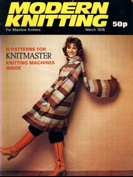 Modern Knitting for Machine Knitters March 1978 vintage magazine 48 pages refS1-063 This vintage publication is in Good Condition for age. Please read the full description and see photo.