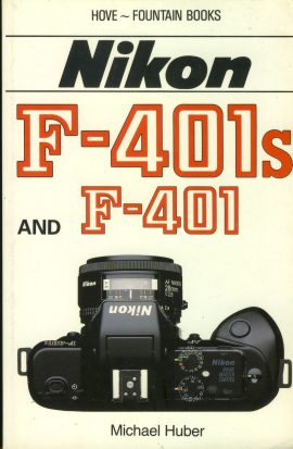 NIKON F-401s & F-401 by Michael Huber 1990 Hove Paperback Book refS4 This is a pre-owned book in good used condition