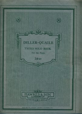 DILLER-QUAILE Third Solo Book for the Piano Boosey & Hawkes vintage sheet music 43 pages ref0028 S7-box1 This is a pre-owned product in good clean condition with some pencil annotations.