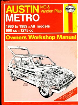 HAYNES 718 AUSTIN METRO MG & Vanden Plas Owners Workshop Manual 1991 HB Book ref103 This is a pre-owned book in good condition for age and use. Some dents to cover. It has been read so it has some signs of handling and page corner turns.