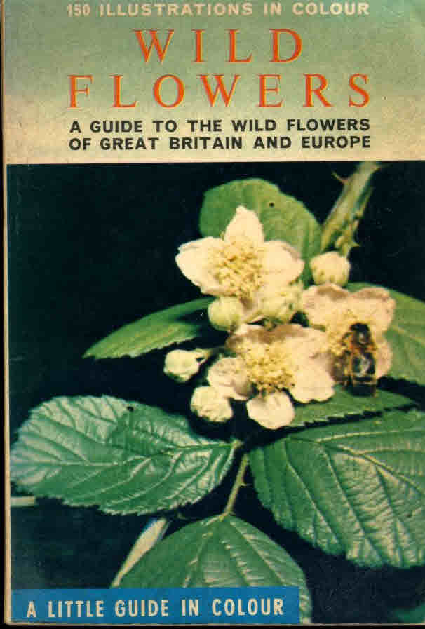 1965 WILD FLOWERS of Great Britain & Europe paperback book with 150 illustrations in colour ref126  approx 10cm x 15cm 159 pages. This is a pre-owned book in good condition for age and use. Please see photo and read full description.