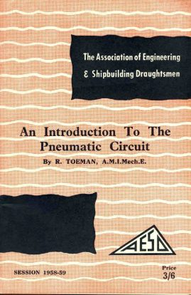 1958 Pneumatic Circuits The Association of Engineering & Shipbuilding Draughtsmen 68 page booklet ref01-035 This is a pre-owned item in very good condition. Please read full description.