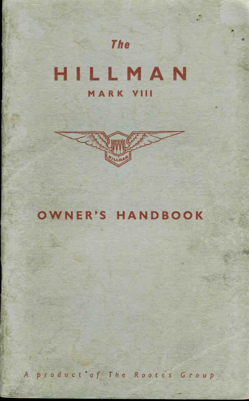 vintage 1956 The Hillman Mark VIII Owner's handbook 68 pages see photos ref01-036 This is a pre-owned item in good condition. Some handling marks to cover. See photos and please read full description.
