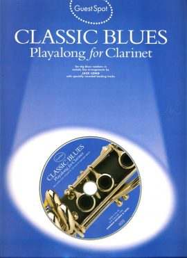 Classic Blues Playalong for Clarinet + CD 1998 GuestSpot ref01-005 This is a used item in good condition. Please read full description.