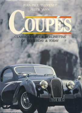 COUPES & Berlinettas of Yesterday & Today is a pre-owned book in very good clean condition. Some scuffing curling to edges of DJ.