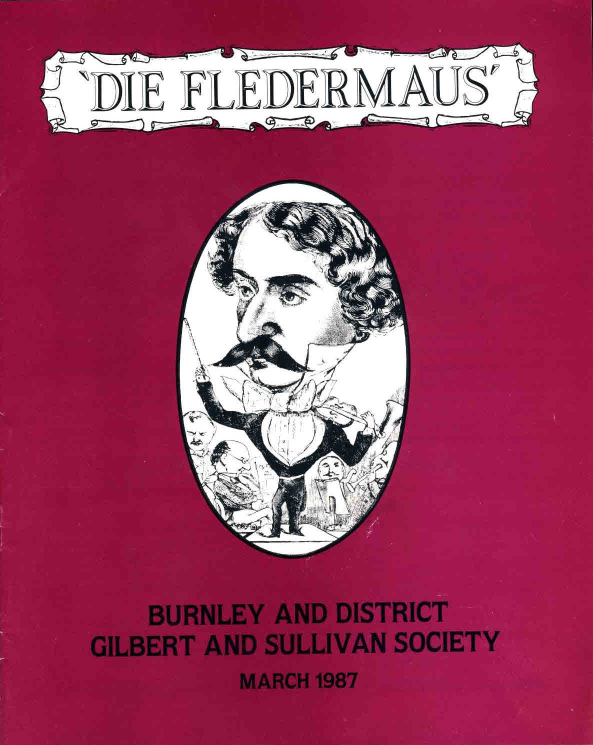 Die Fledermaus 1987 BURNLEY & DISTRICK Gilbert & Sullivan Society ref56 S2-box4  This is a pre-owned product in good condition - please see full description and photo.