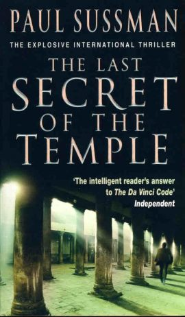 Paul Sussman The Last Secret of the Temple paperback book 2006 Bantam Books ref108 A pre-owned vintage book in very good condition.  Please see large photo and read full description.