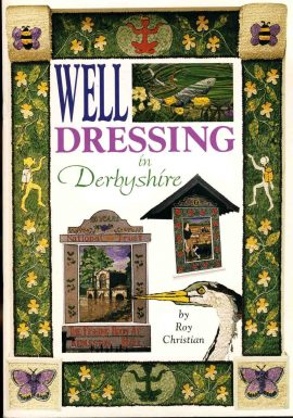 Well Dressing in Derbyshire by Roy Christian 32 page booklet refS1-30027 This is a pre-owned booklet very good condition. Please see photo and read full description for condition.