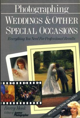 Photographing Weddings & other Special Occasions by Barry Monk 1988 paperback book ref123 This is a pre-owned book in good condition. Please see photo and read full description for condition.