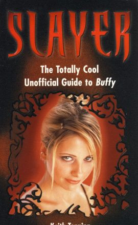 The Totally Cool Unofficial Guide to Buffy The Vampire Slayer 2000 Paperback Book VGC ref02-010 This is a pre-owned product in very good condition.