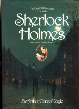 The Original Illustrated 'STRAND' Sherlock Holmes COMPLETE FACSIMILIE EDITION 1991 hardback book with dustjacket ref126 This is a pre-owned large HB book with DJ in very good condition. Please see photo and read full description for condition.