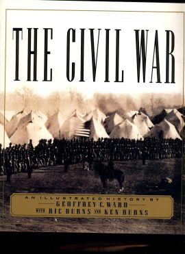 The Civil War An Illustrated History by Geoffrey C Ward Ric & Ken Burns 1990 large paperback book with map ref129 This is a pre-owned book in very good condition. Please see photo and read full description for condition.