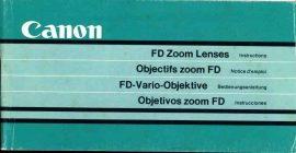 Canon FD Zoom Lenses Instructions 70 page booklet 15 x 7cm - vintage magazine refS2-06 This vintage publication is in Good Condition for age.  Please read the full description and see photo. This listing is for the Magazine ONLY. Sorry no extras