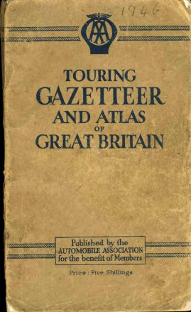1946 Touring Gazetteer and Atlas of Great Britain AA pb 224 pages of text plus 35 pages of maps ref02-021 This is a pre-owned well used product in poor condition. It has been well read with marks