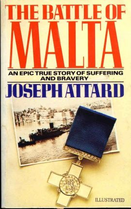 The Battle of Malta An Epic True Story by Josheph Atttard PB 1994 ref02-022 This is a pre-owned product in good condition.