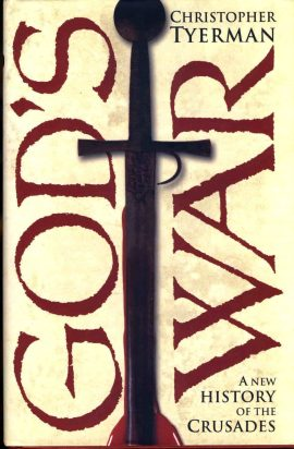 GOD'S WAR A new History of the Crusades CHRISTOPHER TYERMAN 2006 HB book DJ ref15 This is a pre-owned book in very good condition with dustjacket. Please see photo and read full description for condition.