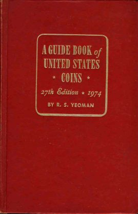 A Guide Book of United States Coins 1974 by R.S. Yeoman 27th Ed HB Book ref02-024 This is a pre-owned product in good condition. It has been well read and has signs of handling